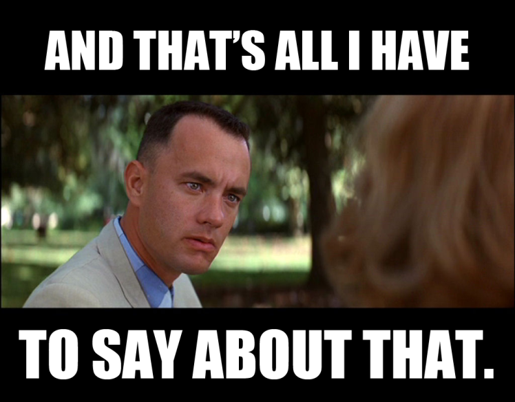 forrest_gump_all_i_have_to_say